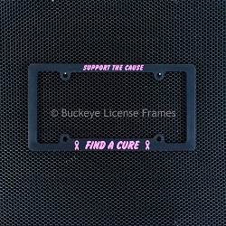 Support the Cause - Find a Cure Breast Cancer Awareness Black Plastic Plate Frame