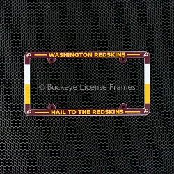 Washington Redskins Hail To The Redskins Full Color Plastic License Plate Frame